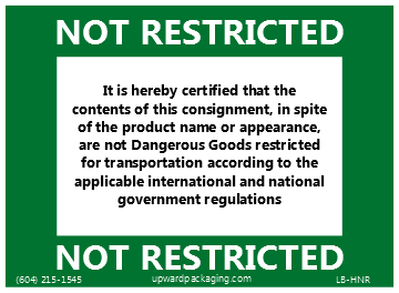 Not restricted label, not hazardous label, not controlled label, not dg label