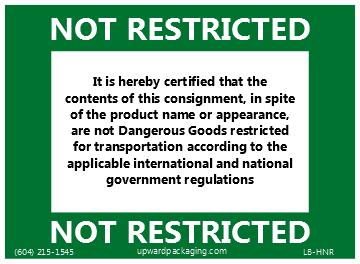 Not restricted label, not hazardous label, not controlled label, not dg label